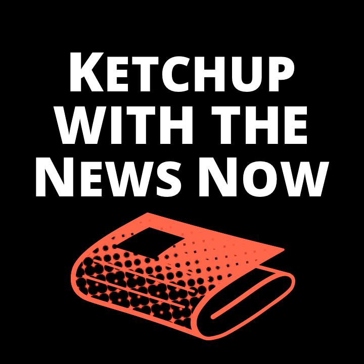 KetchupwiththeNews