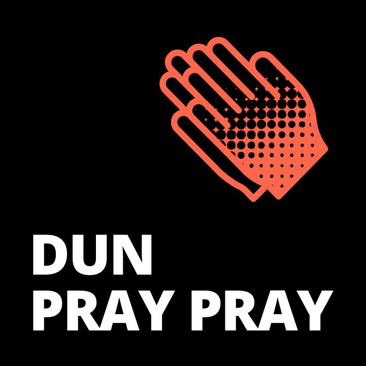 DunPrayPray
